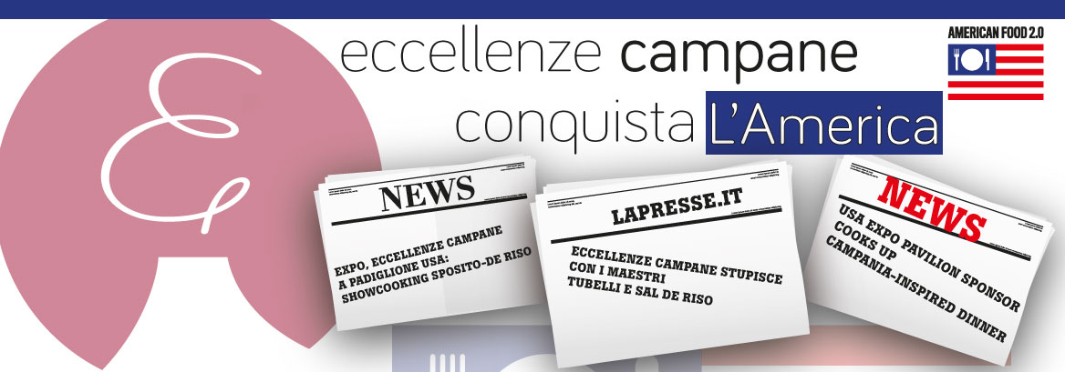 Eccellenze Campane all'EXPO 2015